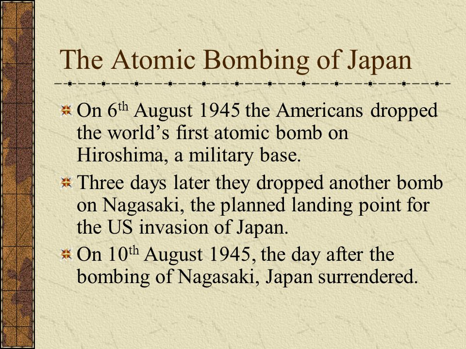 The Atomic Bombing of Japan