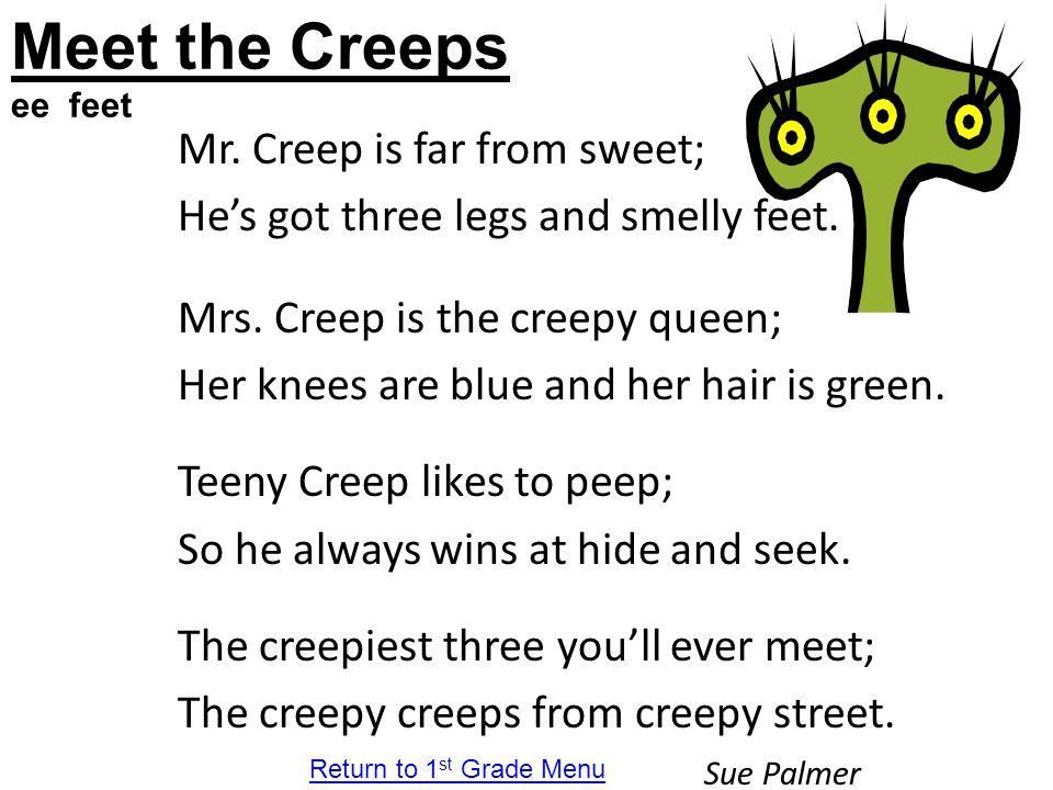 Meet the Creeps ee feet