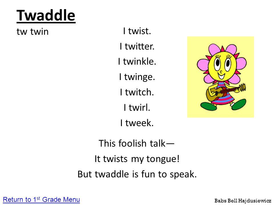 Twaddle tw twin
