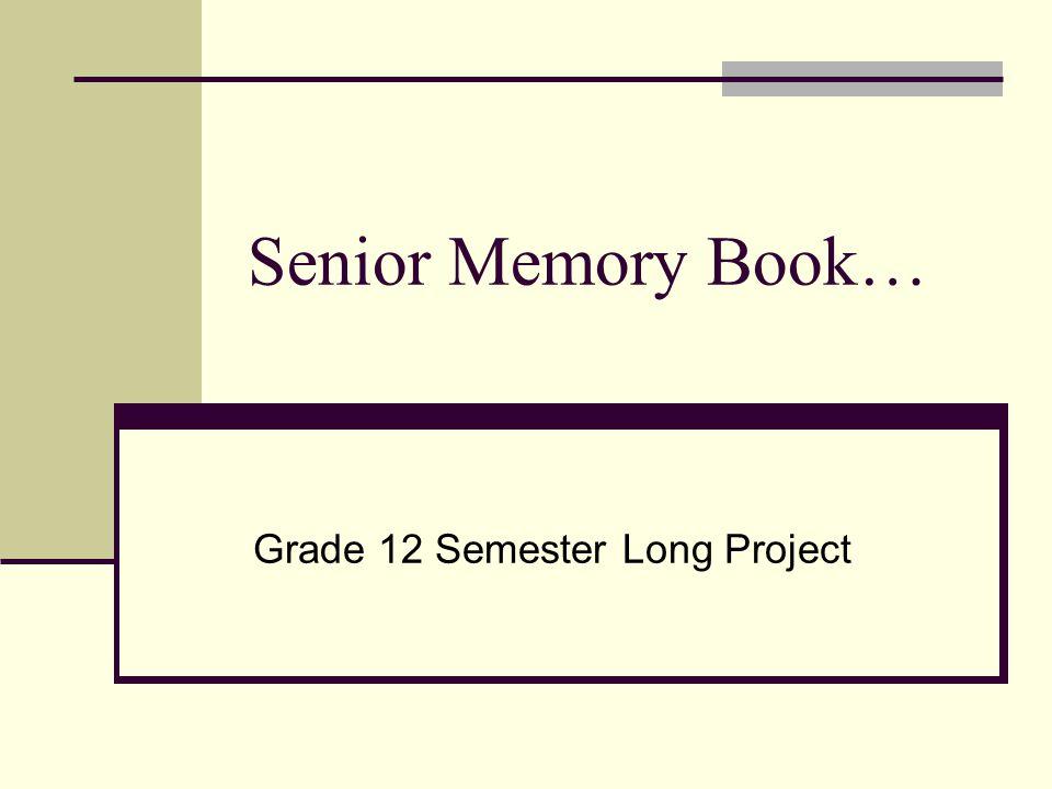Grade 12 Semester Long Project