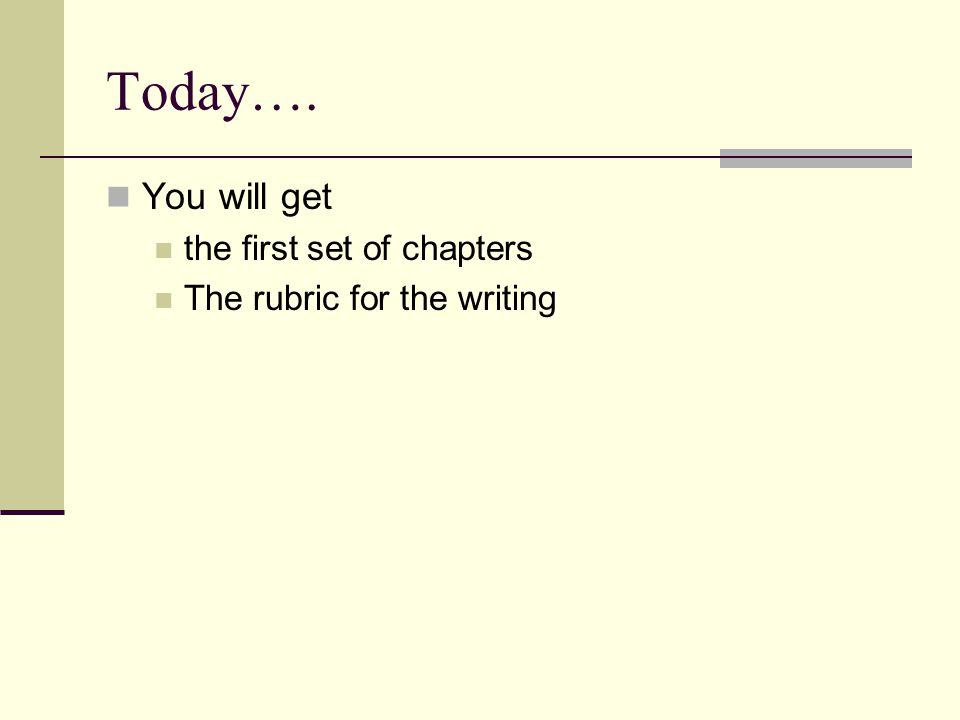 Today…. You will get the first set of chapters