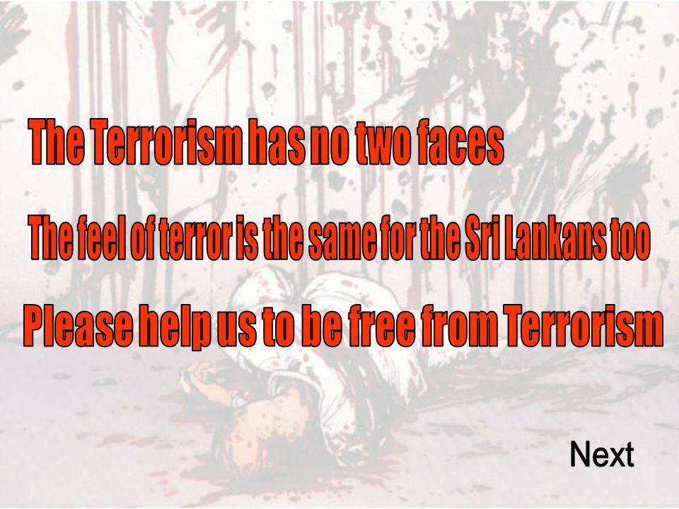 The Terrorism has no two faces