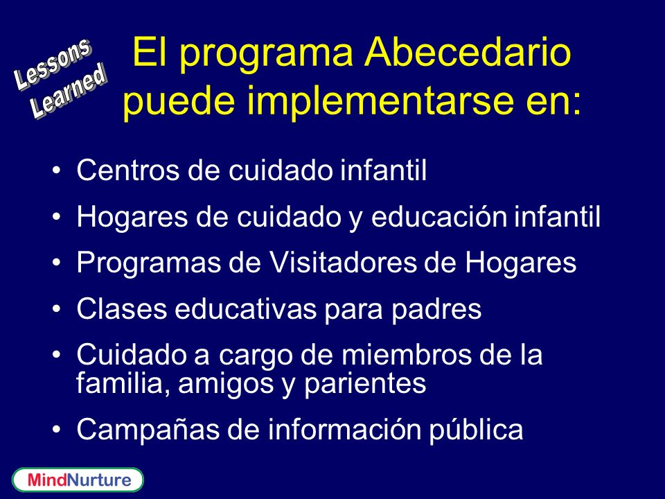 El programa Abecedario puede implementarse en: