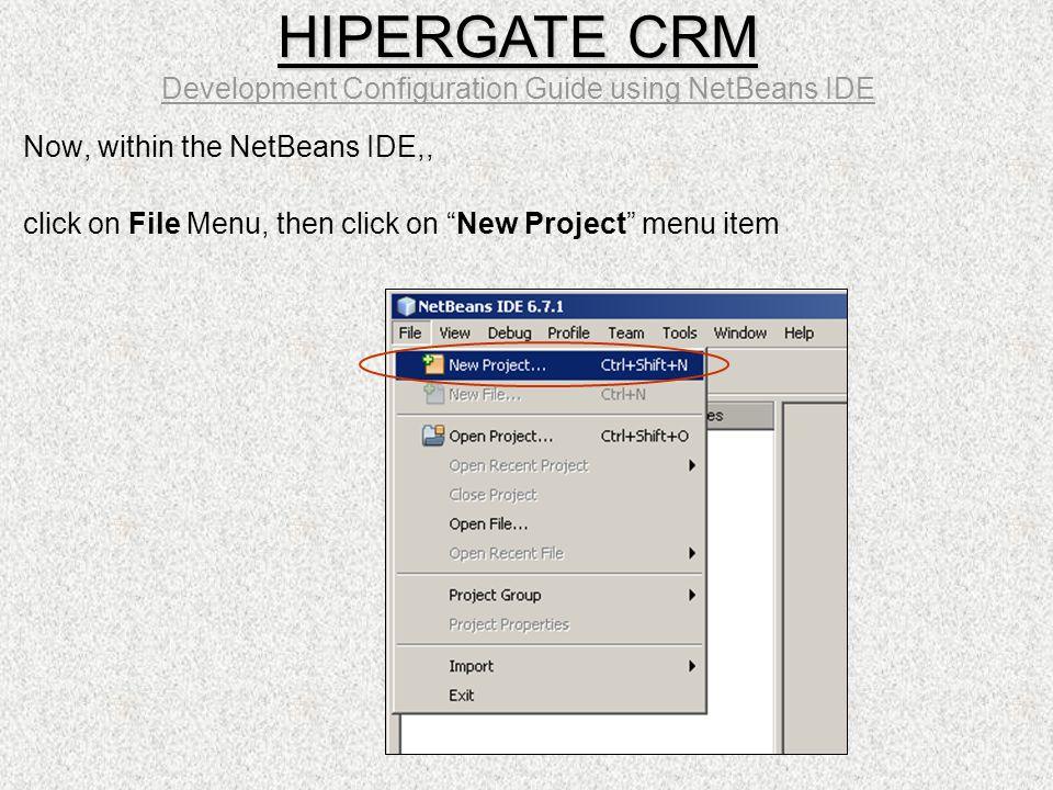 HIPERGATE CRM Development Configuration Guide using NetBeans IDE