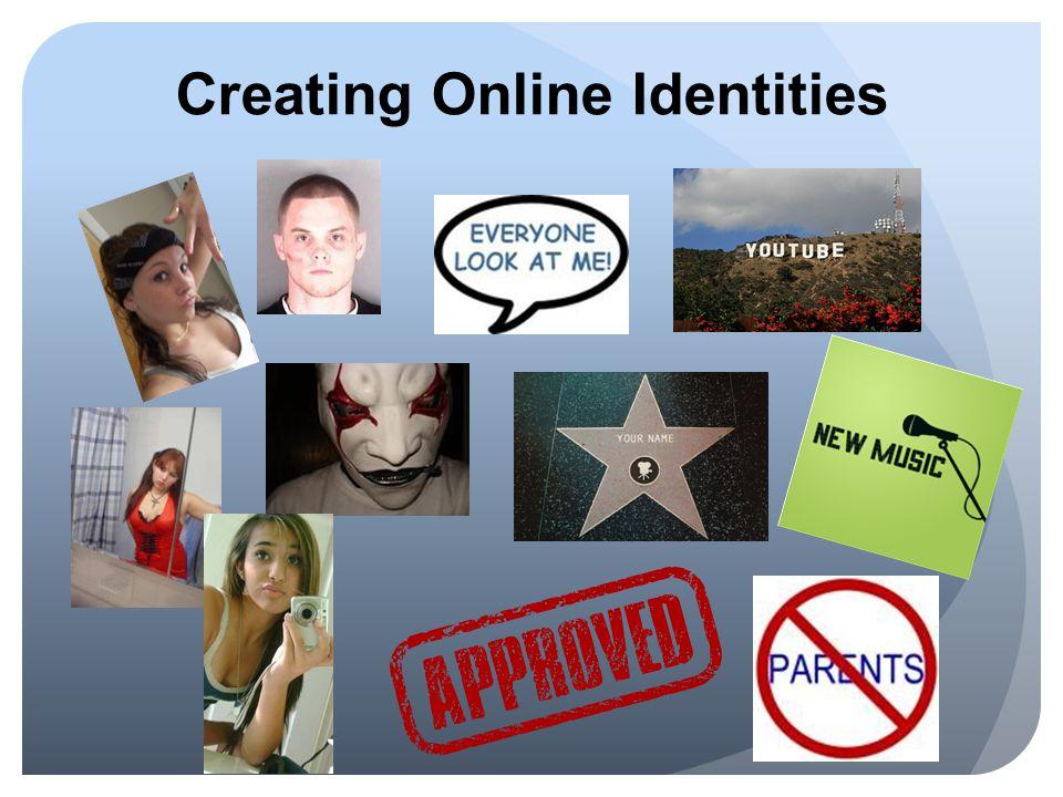Creating Online Identities