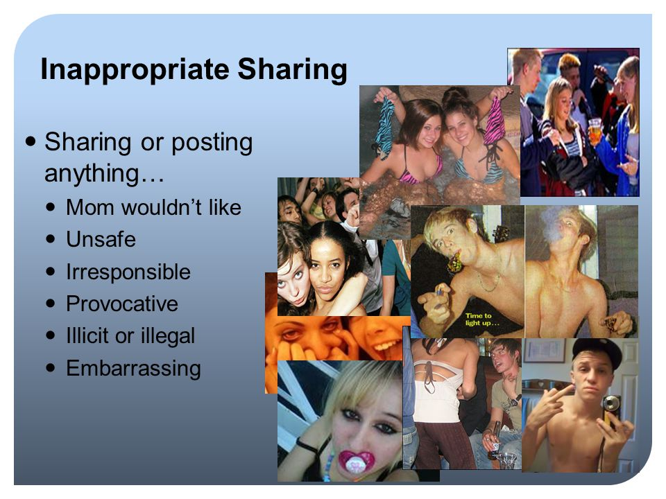 Inappropriate Sharing