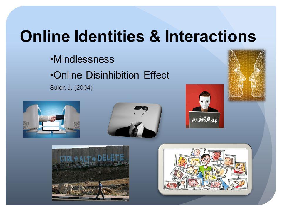 Online Identities & Interactions