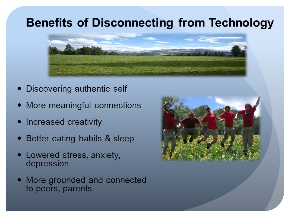 Benefits of Disconnecting from Technology