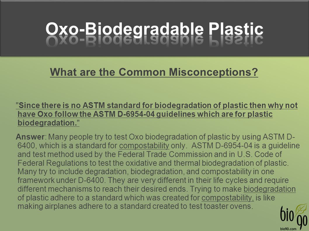 Oxo-Biodegradable Plastic What are the Common Misconceptions