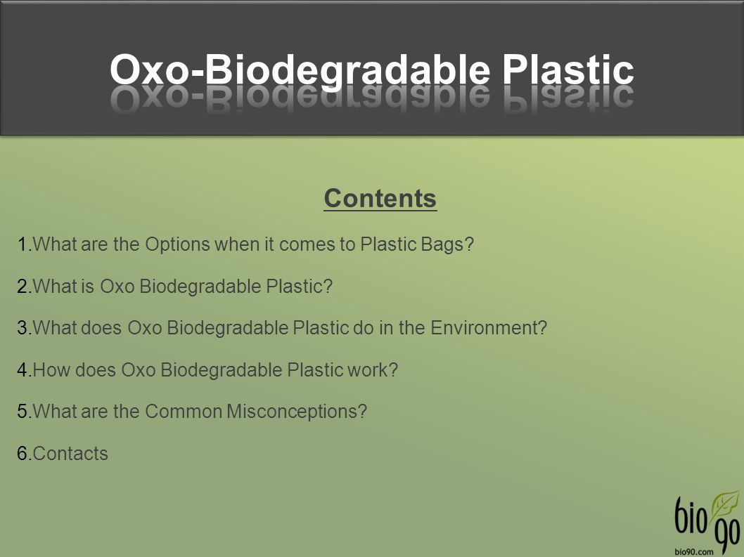 Oxo-Biodegradable Plastic