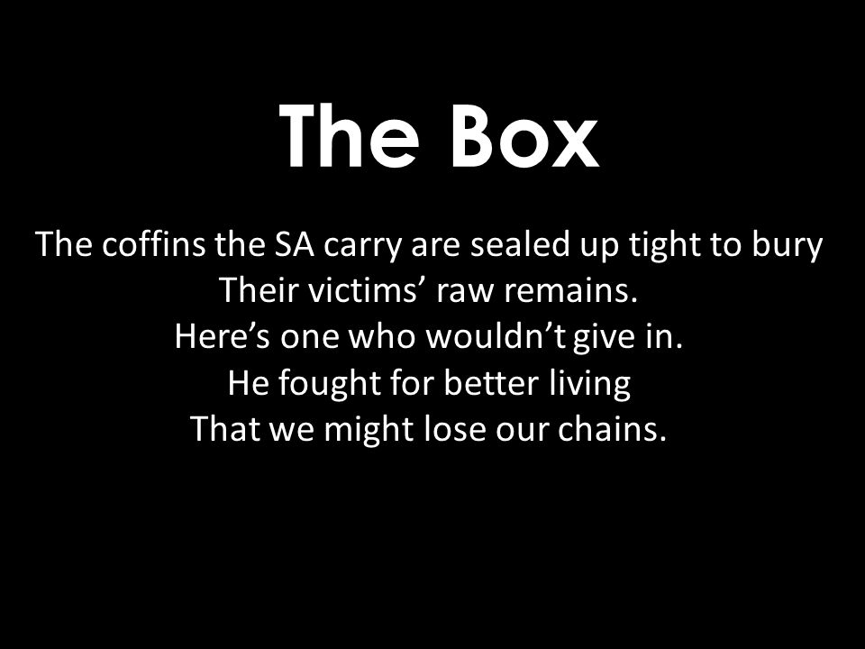 The Box The coffins the SA carry are sealed up tight to bury