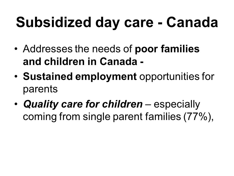Subsidized day care - Canada