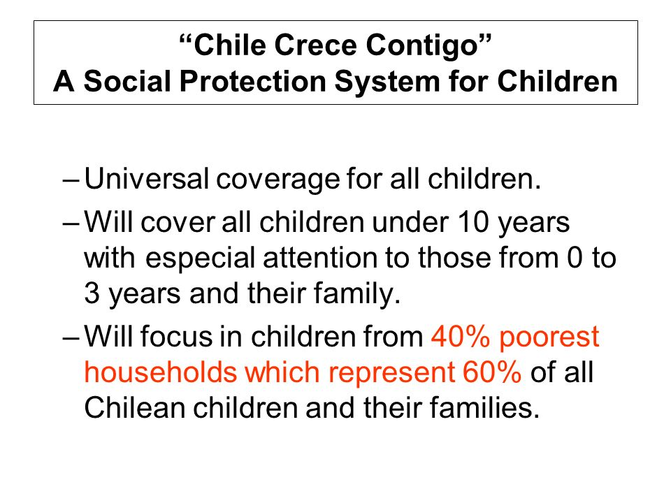 Chile Crece Contigo A Social Protection System for Children