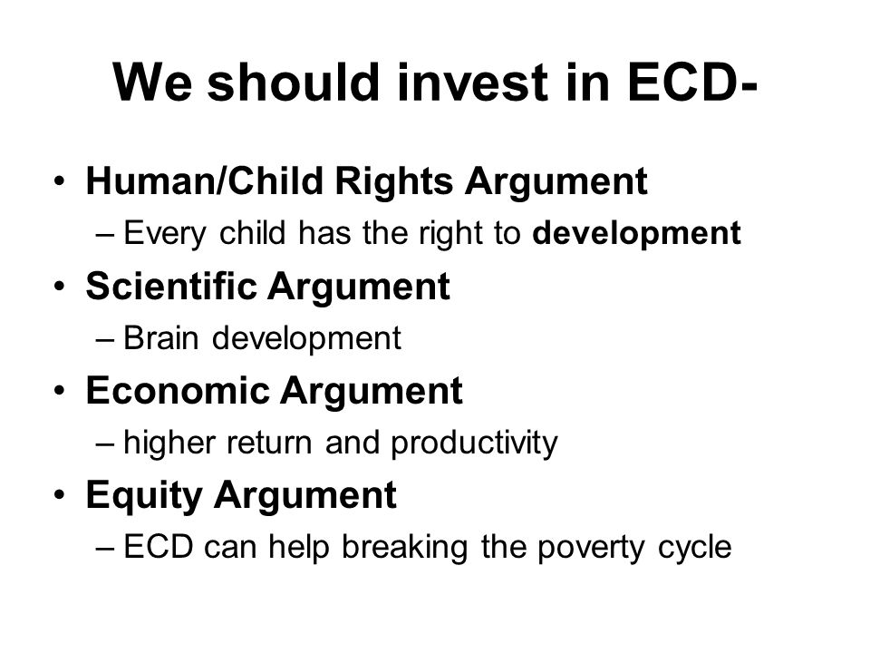 We should invest in ECD-