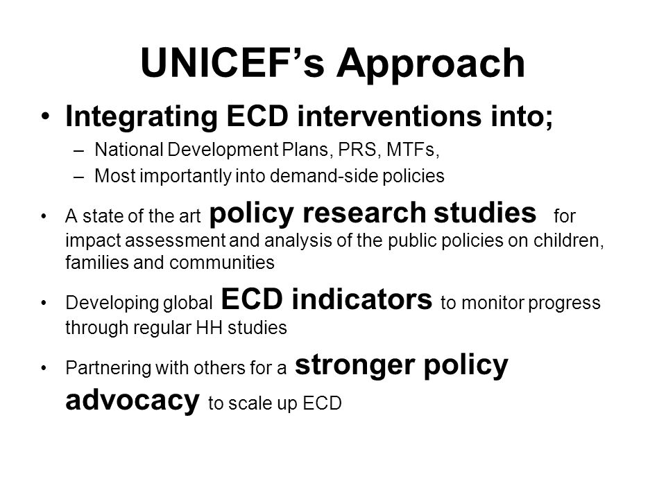 UNICEF's Approach Integrating ECD interventions into;