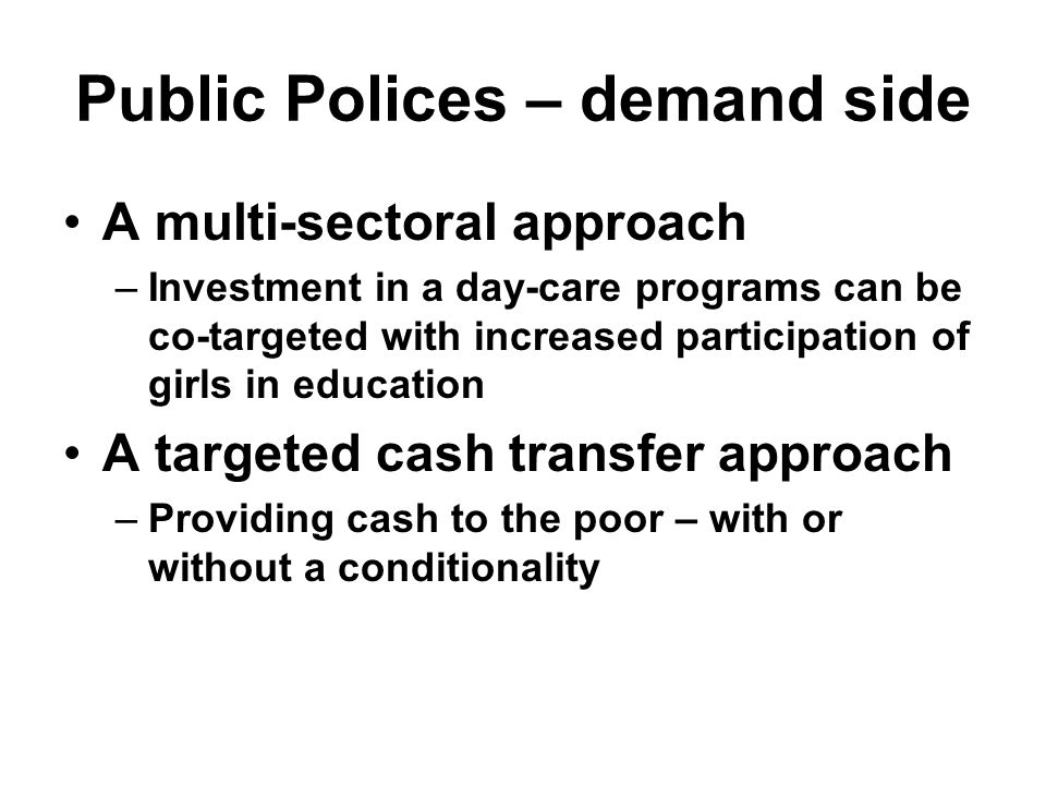 Public Polices – demand side