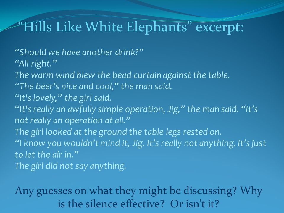 Hills Like White Elephants excerpt: