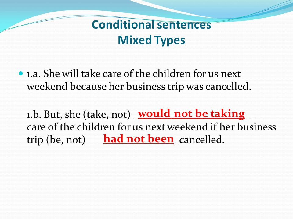 Conditional sentences Mixed Types