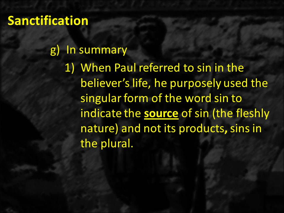 Sanctification In summary