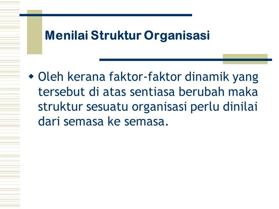 Menilai Struktur Organisasi