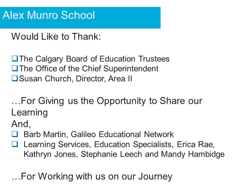 Alex Munro School Would Like to Thank: