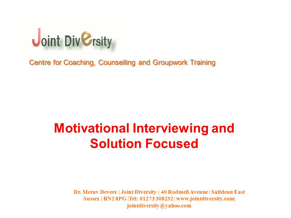 Motivational Interviewing and Solution Focused