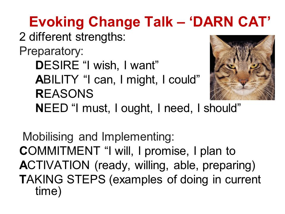 Evoking Change Talk – 'DARN CAT'
