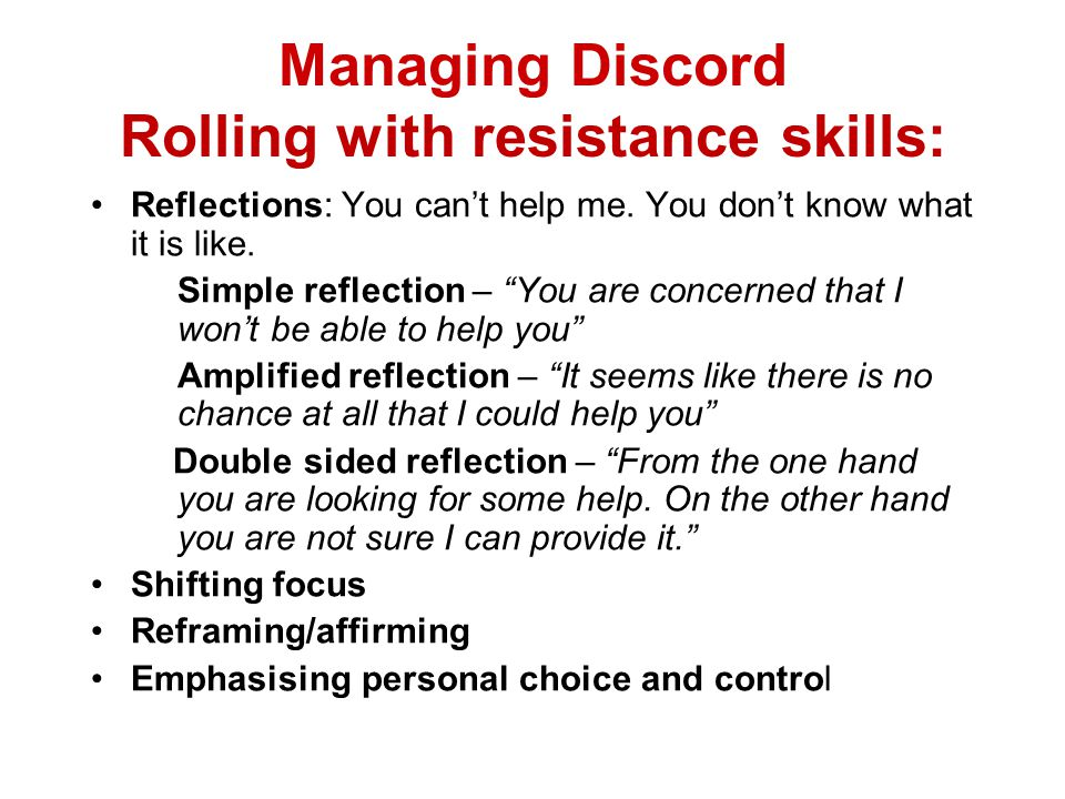 Managing Discord Rolling with resistance skills: