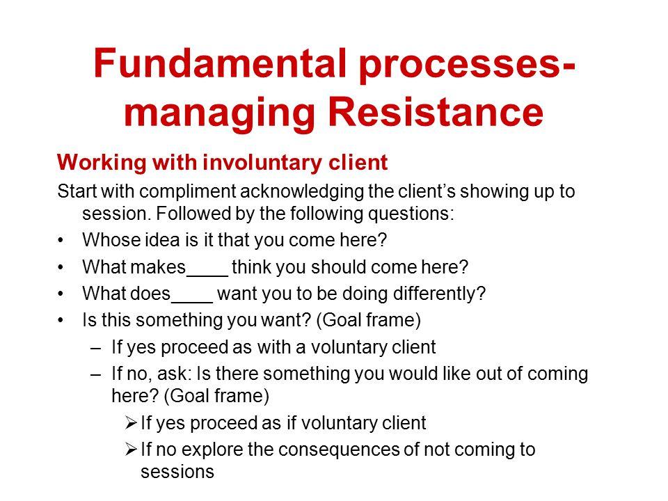 Fundamental processes- managing Resistance