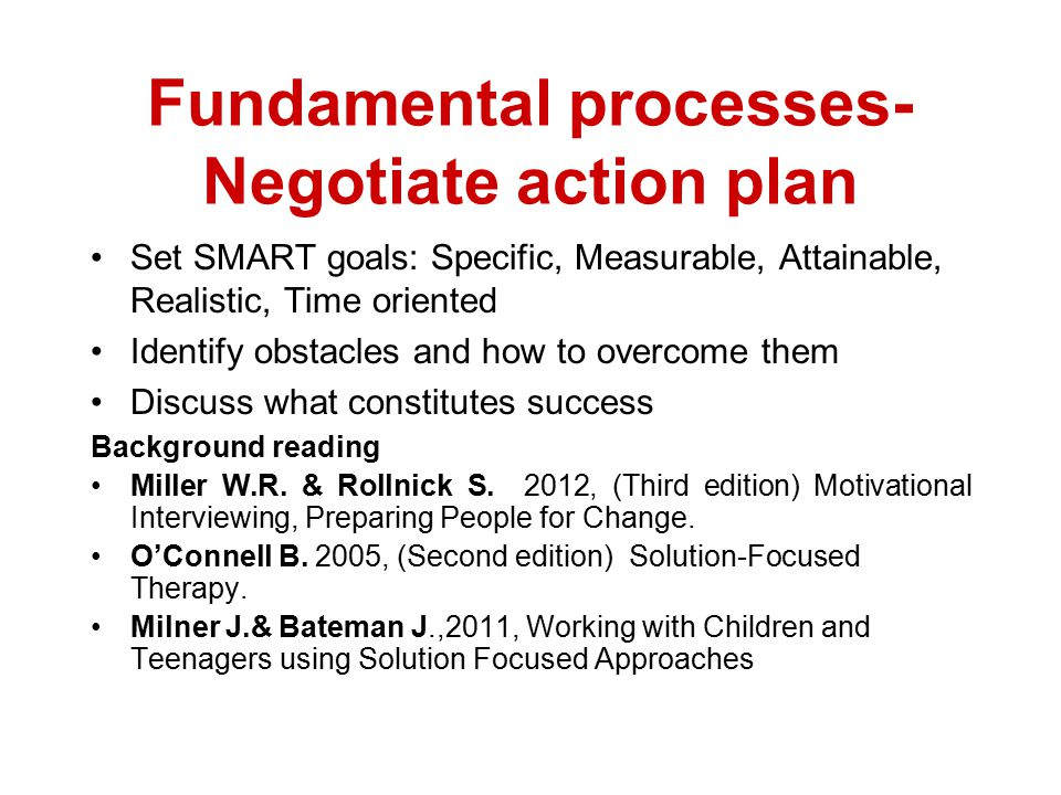 Fundamental processes- Negotiate action plan