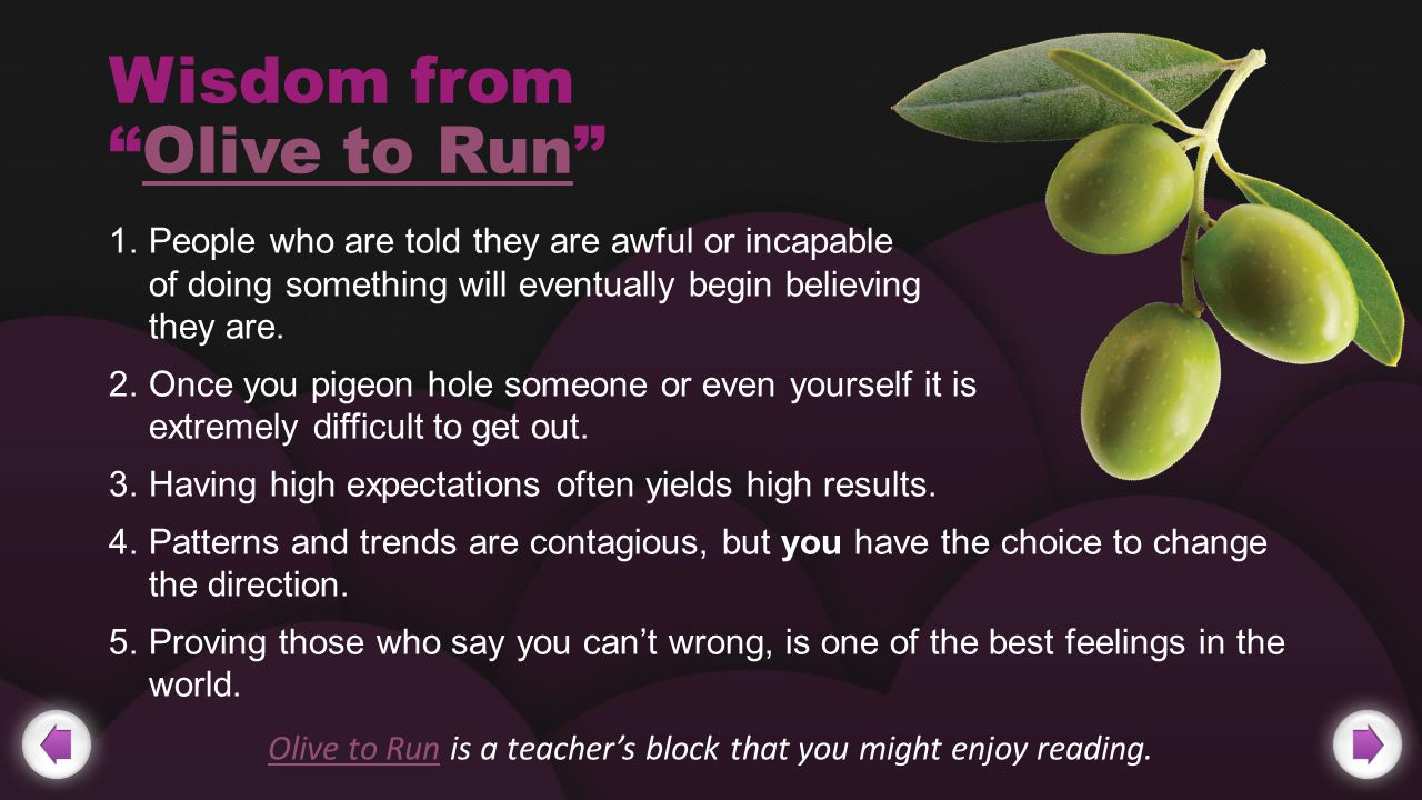 Wisdom from Olive to Run