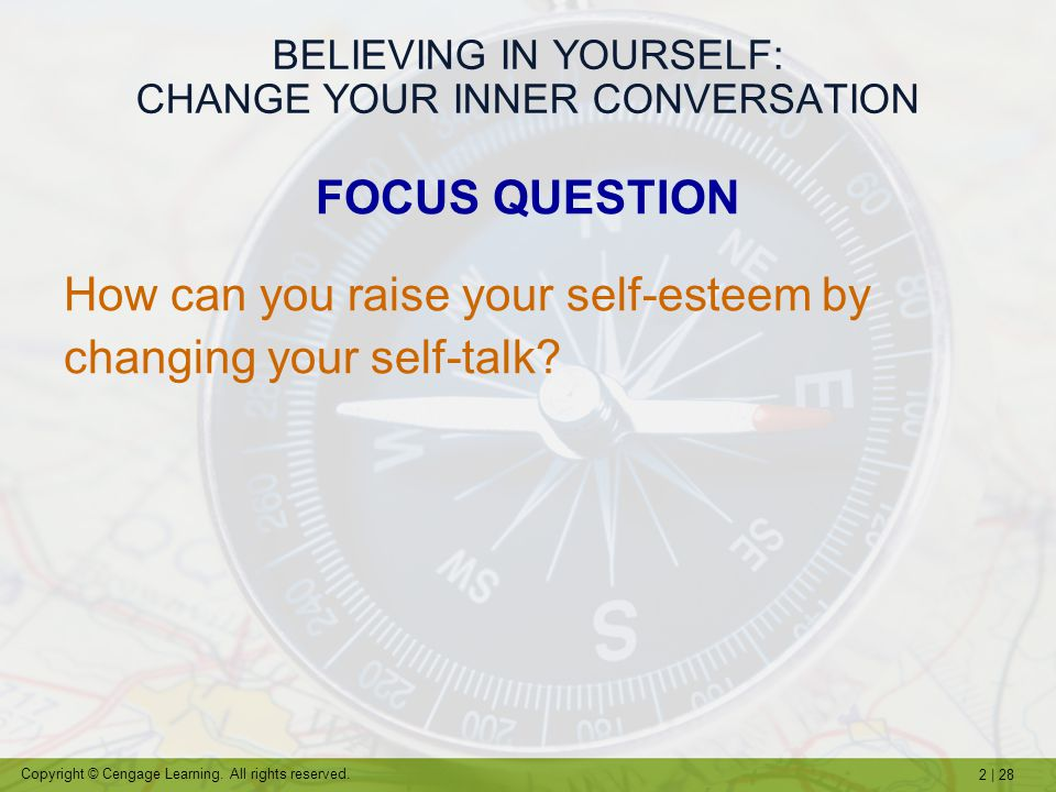 BELIEVING IN YOURSELF: CHANGE YOUR INNER CONVERSATION