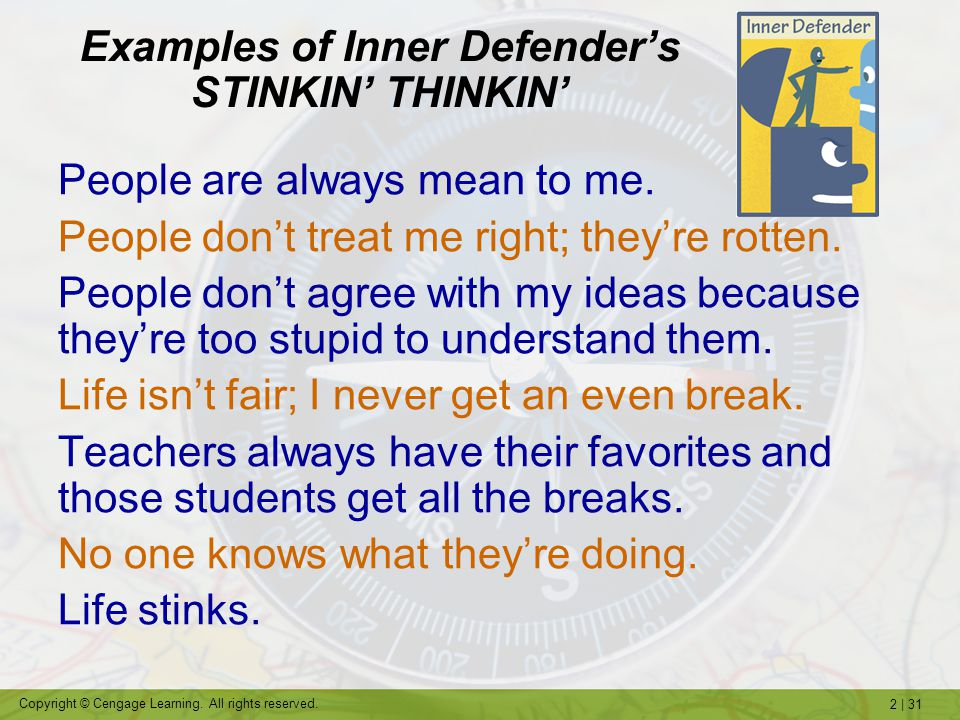 Examples of Inner Defender's STINKIN' THINKIN'