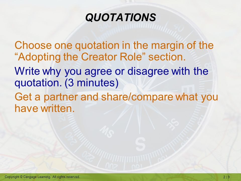 Write why you agree or disagree with the quotation. (3 minutes)