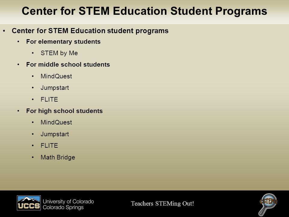 Center for STEM Education Student Programs