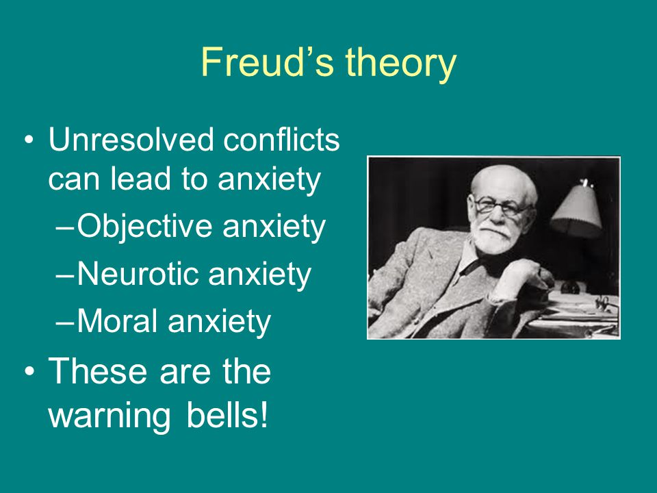 Freud's theory These are the warning bells!