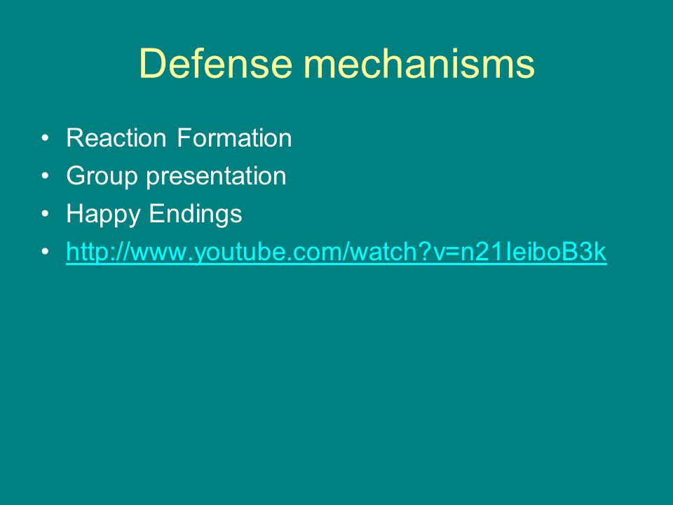 Defense mechanisms Reaction Formation Group presentation Happy Endings