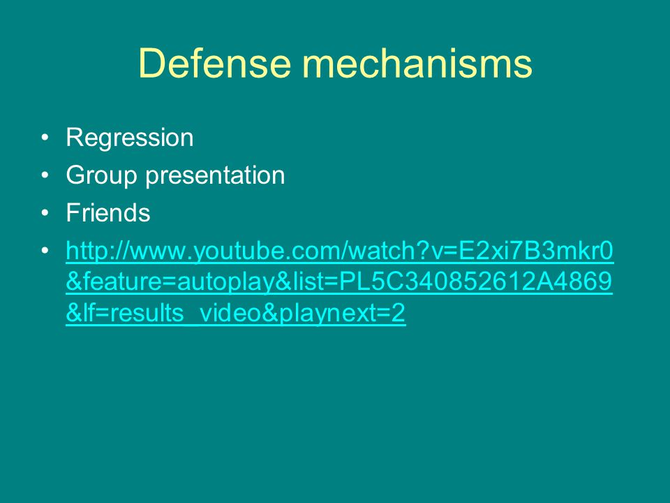 Defense mechanisms Regression Group presentation Friends