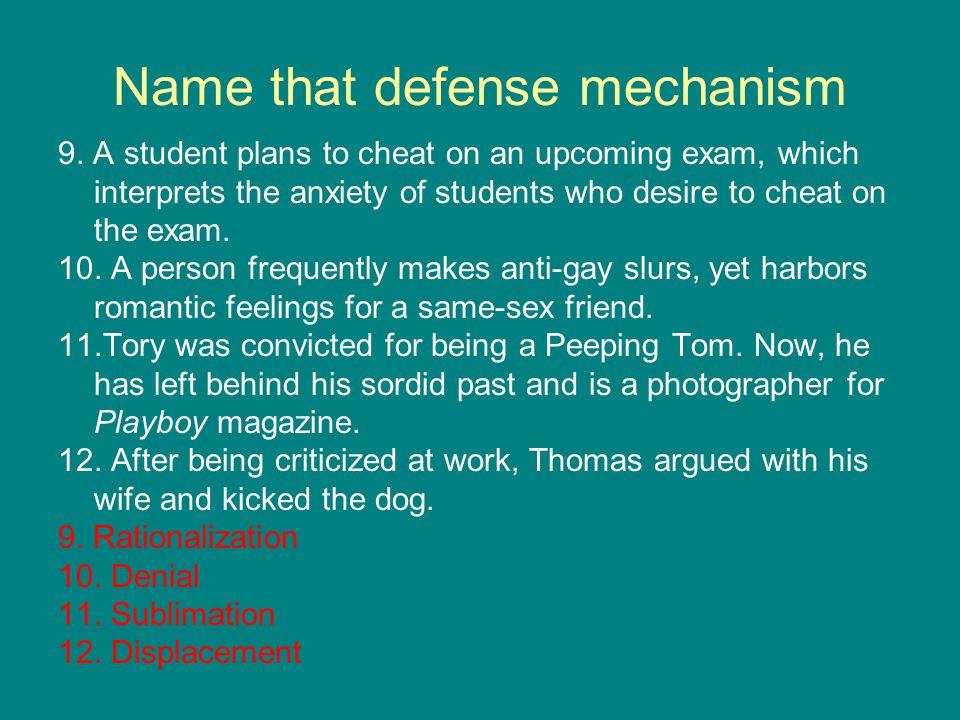 Name that defense mechanism