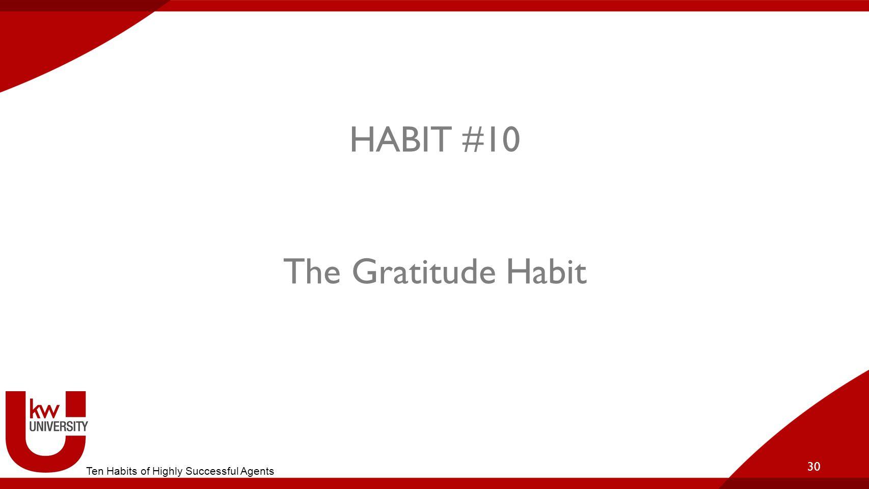 HABIT #10 The Gratitude Habit