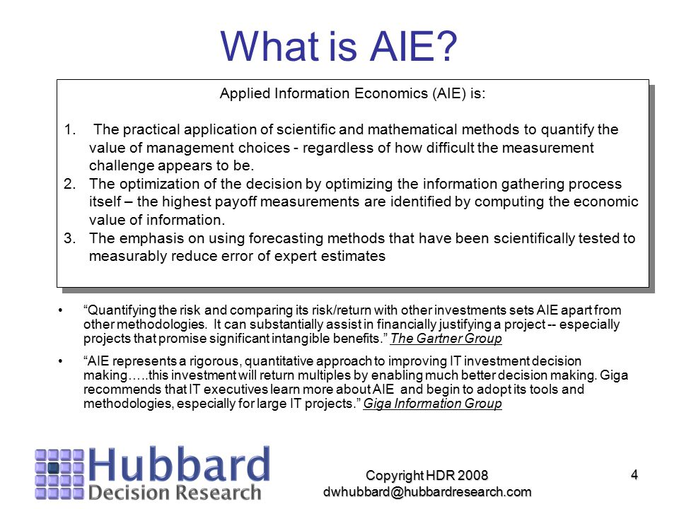 What is AIE Applied Information Economics (AIE) is: