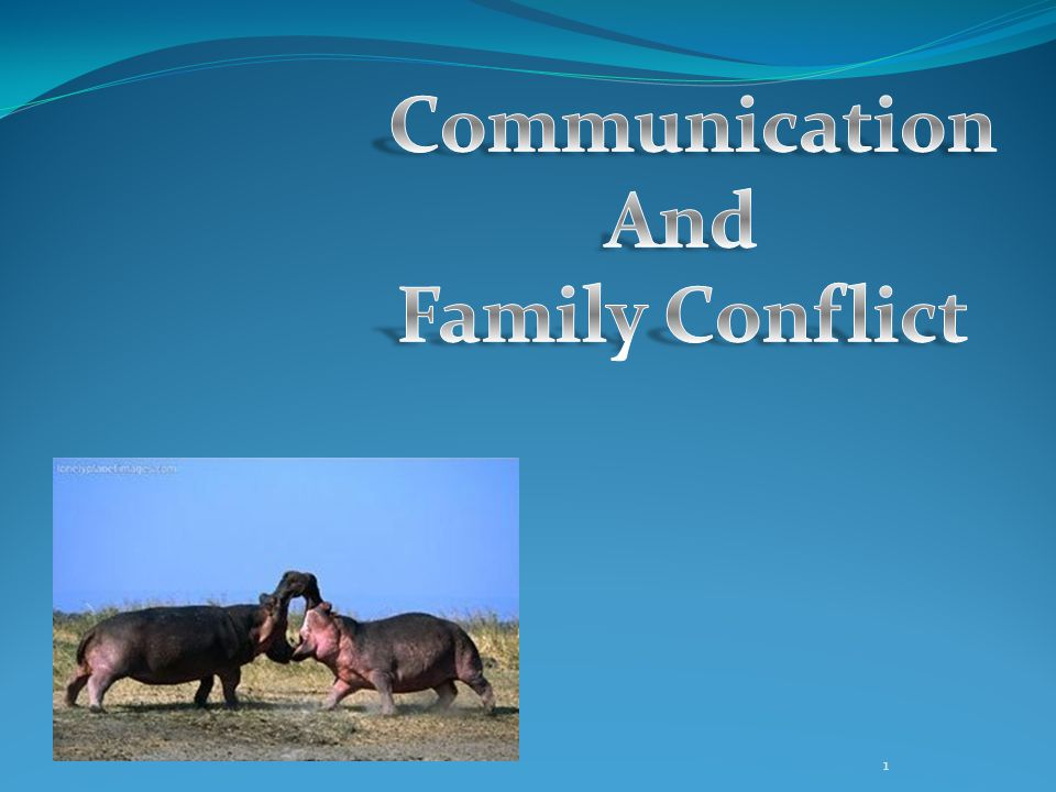 Communication And Family Conflict