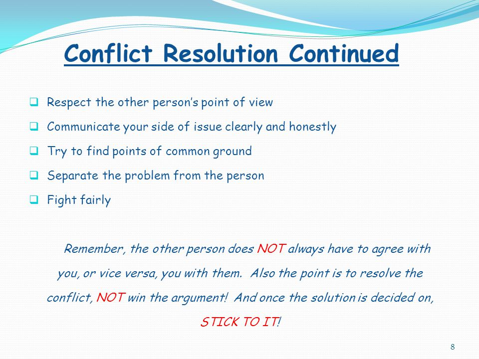 Conflict Resolution Continued