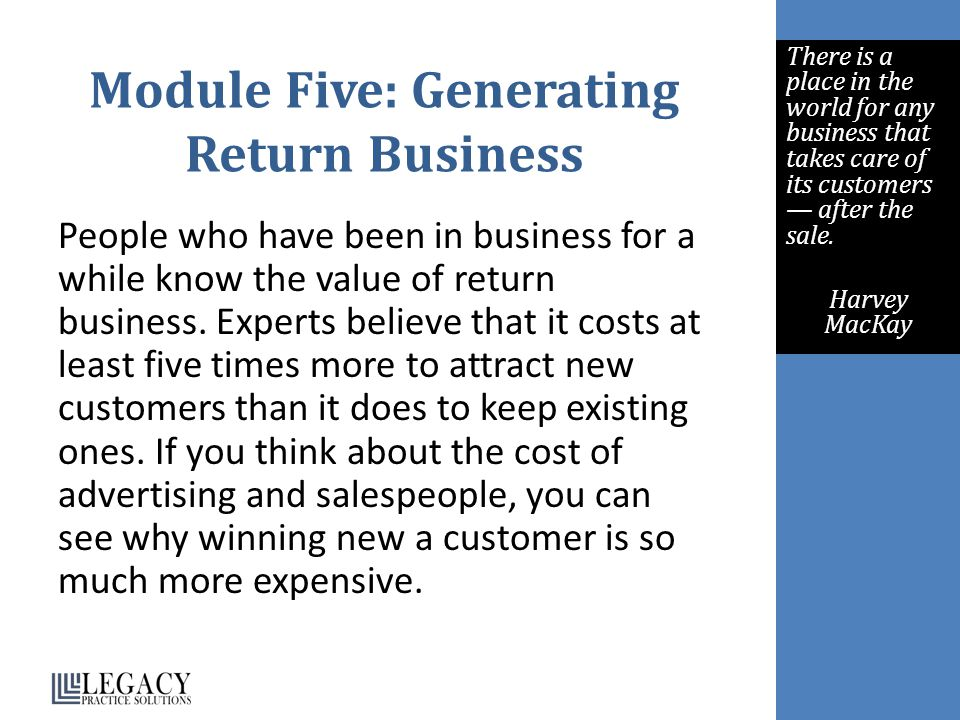 Module Five: Generating Return Business