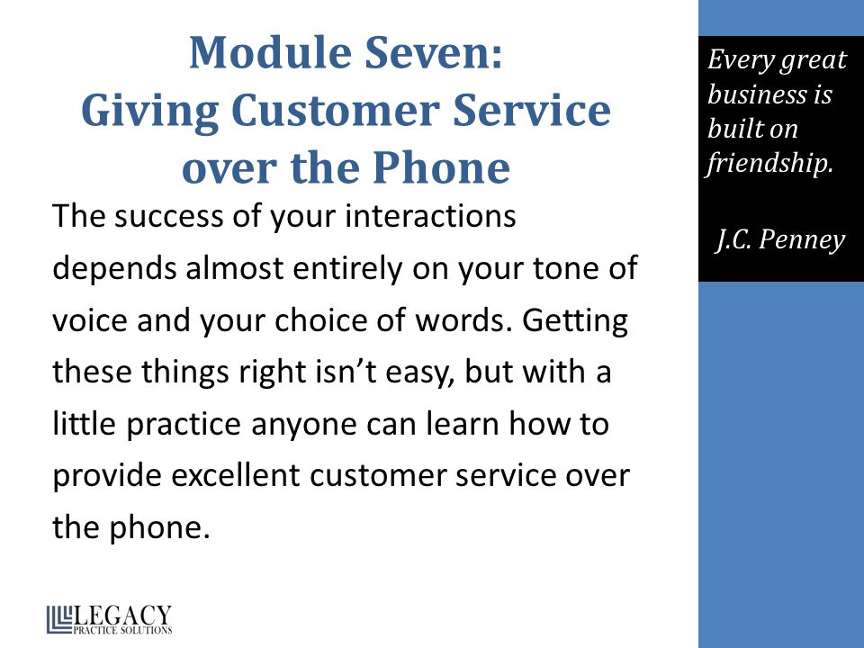 Module Seven: Giving Customer Service over the Phone