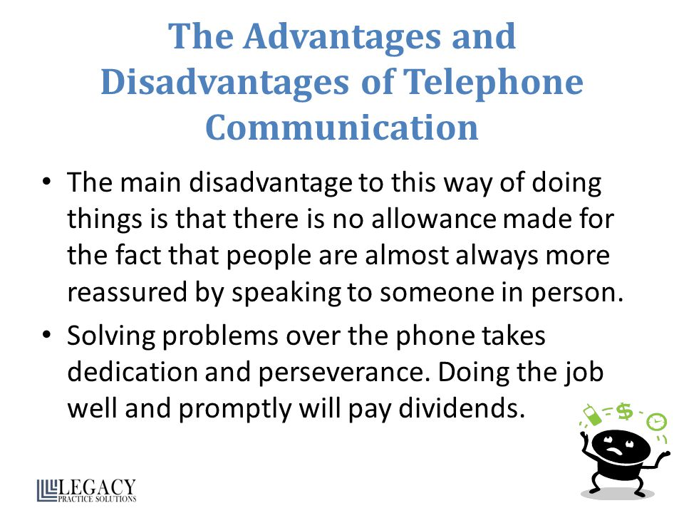 The Advantages and Disadvantages of Telephone Communication