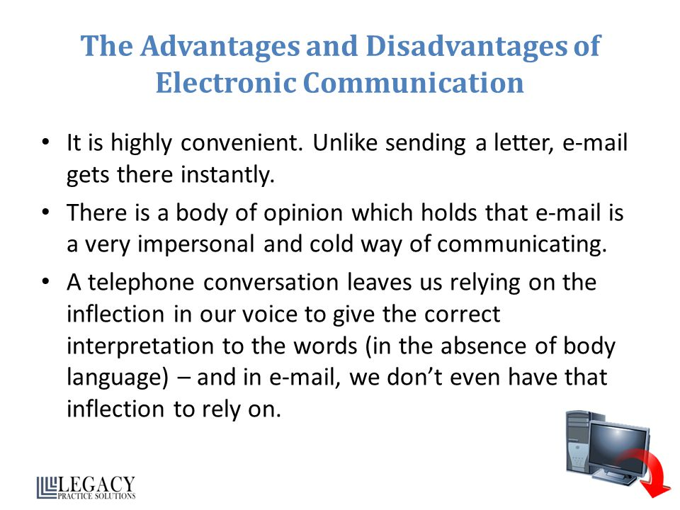 The Advantages and Disadvantages of Electronic Communication