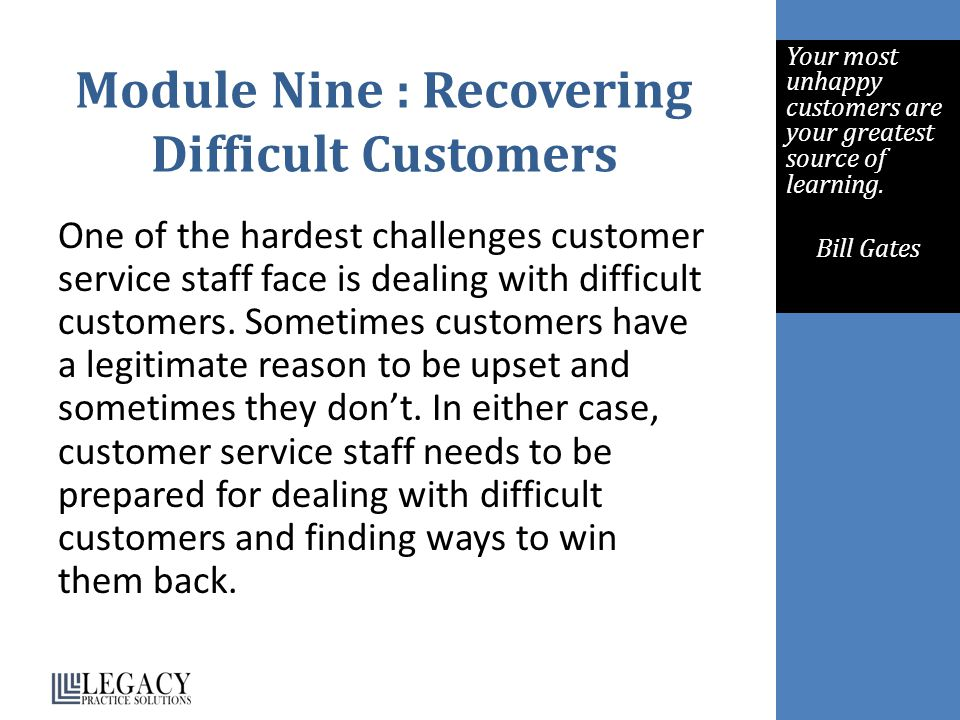 Module Nine : Recovering Difficult Customers