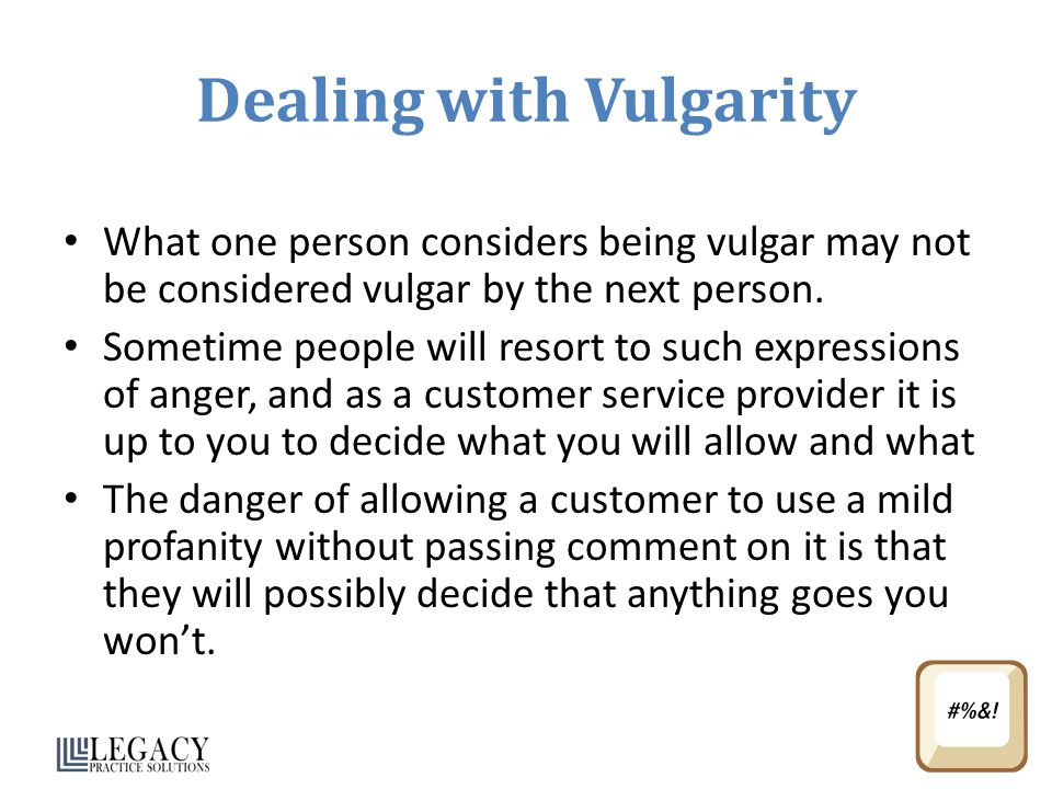 Dealing with Vulgarity