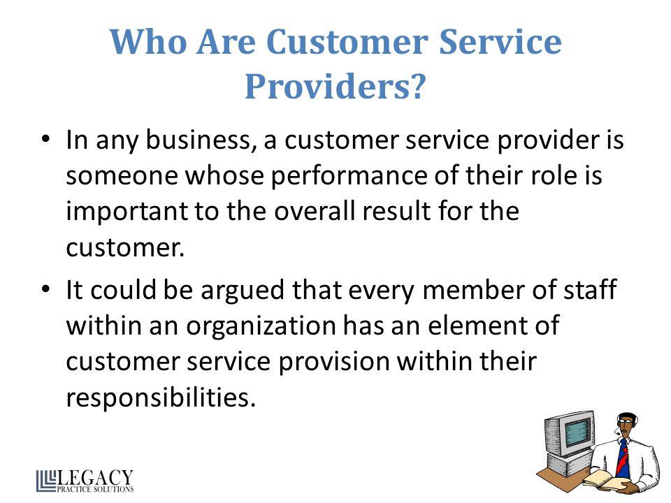 Who Are Customer Service Providers